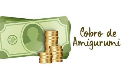 Tips para cobrar tus Amigurumis
